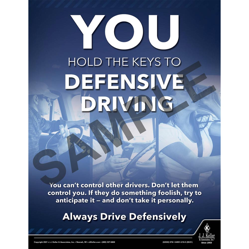 You Hold the Keys To Defensive Driving - Motor Carrier Safety Poster (017661)