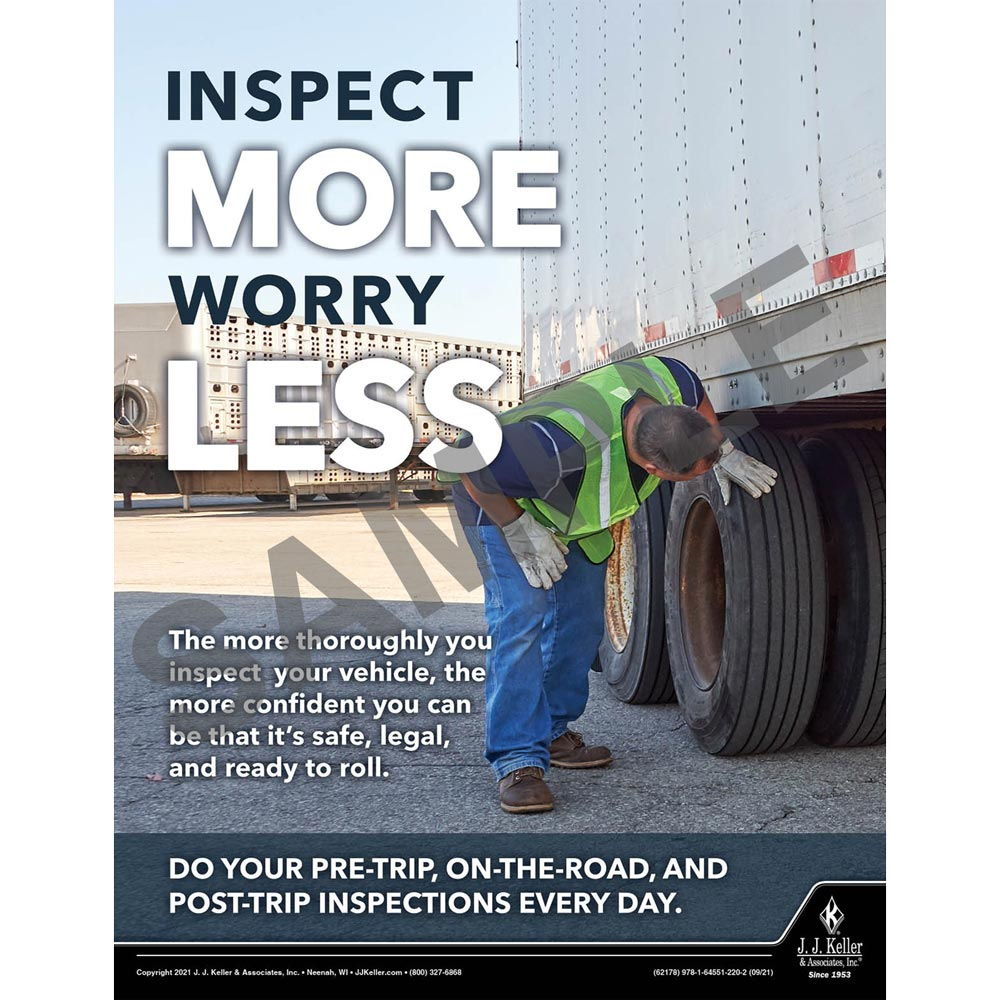Inspect More Worry Less - Motor Carrier Safety Poster (017665)