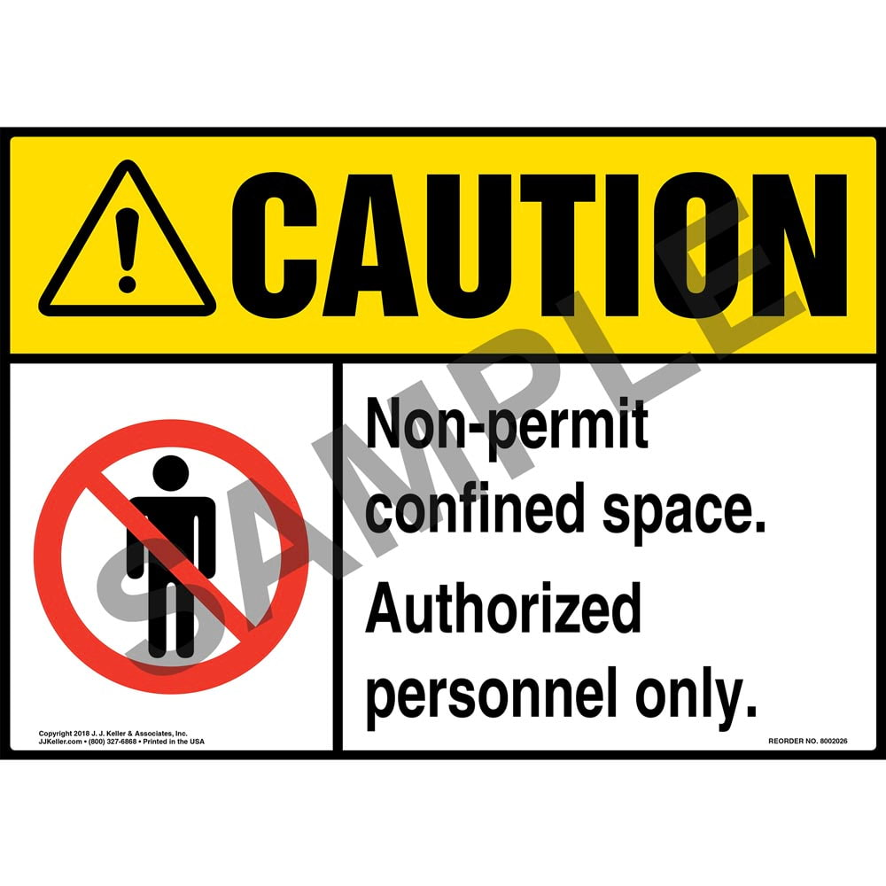 Caution: Non-Permit Confined Space, Authorized Personnel