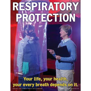 Respiratory Protection: Breathing Safely Training Program - Awareness Poster