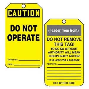 Safety Tag - Plastic - CAUTION Do Not Operate This Equipment