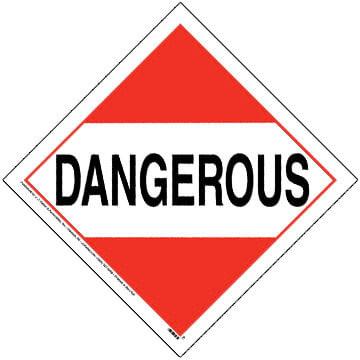 Dangerous Placard - Worded