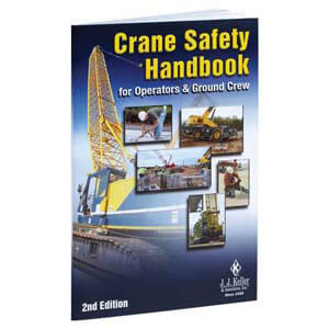 Crane Safety Handbook: For Operators and Ground Crew