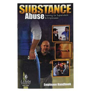 Employee Handbook - Substance Abuse Training for Supervisors and Employees