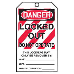 STOPOUT® Tags By-The-Roll - Danger Locked Out Do Not Operate