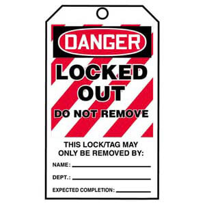 STOPOUT® Tags By-The-Roll - Danger Locked Out Do Not Remove
