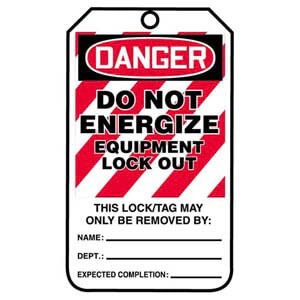 Lockout/Tagout Tag - Danger Do Not Energize Equipment Lockout