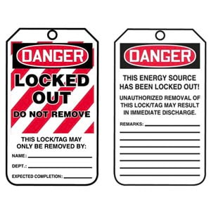 Lockout/Tagout Tag - Danger Locked Out Do Not Remove