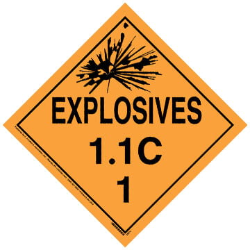 Division 1.1C Explosives Placard - Worded