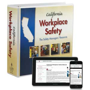 California Workplace Safety: The Safety Managers' Resource