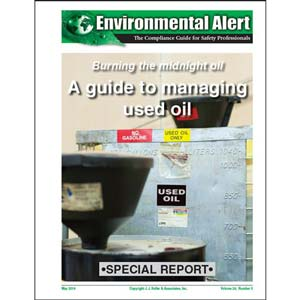 Special Report - Burning the Midnight Oil: A Guide to Managing Used Oil