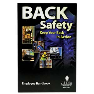 Back Safety: Keep Your Back In Action - Employee Handbook