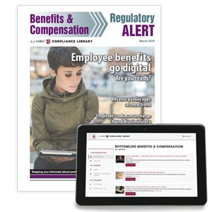 Benefits & Compensation Regulatory Alert Newsletter