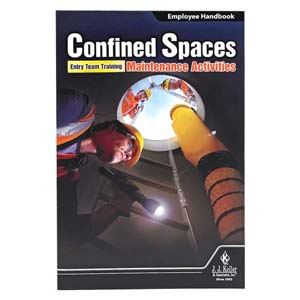 Confined Spaces: Entry Team Training – Maintenance Activities - Employee Handbook