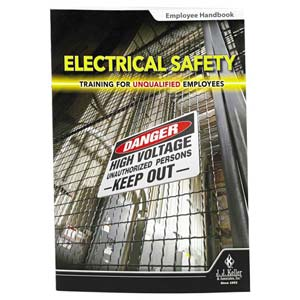 Electrical Safety: Training for Unqualified Employees - Employee Handbook