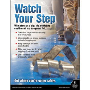 Watch Your Step - Workplace Safety Advisor Poster