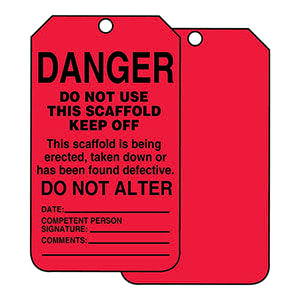 Danger: Do Not Use This Scaffold Keep Off - Safety Tag