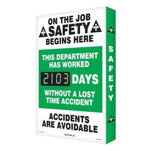 On The Job Safety Begins Here - Digi-Day Electronic Scoreboard