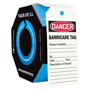 Danger: Barricade Tag - OSHA Safety Tag: Tags By-The-Roll