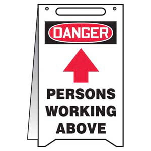 Danger: Persons Working Above - OSHA Folding Sign