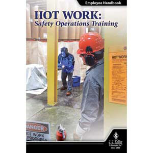 Hot Work: Safety Operations Training - Employee Handbook