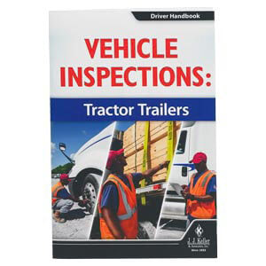 Vehicle Inspections: Tractor Trailers - Driver Handbook