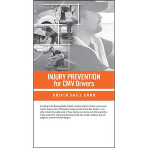 Injury Prevention for CMV Drivers - Driver Skill Cards
