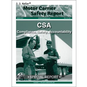 Special Report - Compliance, Safety, Accountability (CSA)