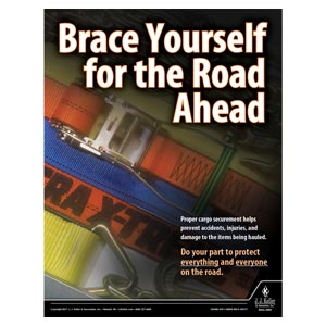 Brace Yourself For the Road Ahead - Driver Awareness Safety Poster