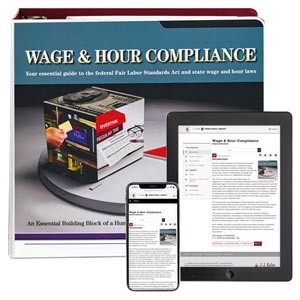 Wage and Hour Compliance with Fair Labor Standards Act Manual
