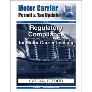 Special Report - Regulatory Compliance for Motor Carrier Leasing