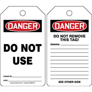 Danger: Do Not Use - OSHA Safety Tag