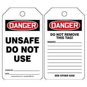 Danger: Unsafe Do Not Use - OSHA Safety Tag