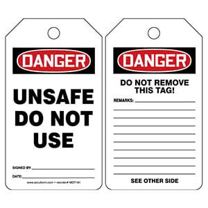 Danger: Unsafe Do Not Use - OSHA Safety Tag