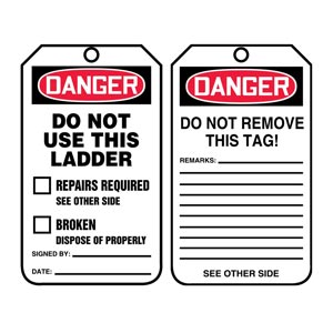 Danger: Do Not Use This Ladder - OSHA Safety Tag