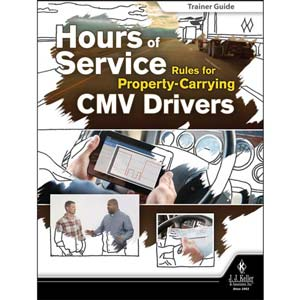 Hours of Service Rules for Property-Carrying CMV Drivers - Trainer Guide