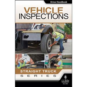 Vehicle Inspections: Straight Truck Series - Driver Handbook