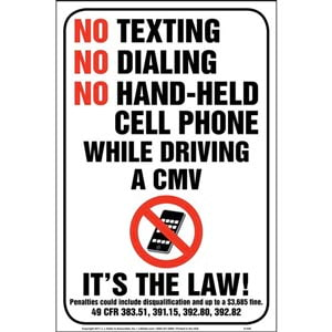 No Texting/Dialing/Hand-Held Cell Phone While Driving CMV Sign