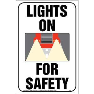 Lights On For Safety Sign - Reflective Aluminum