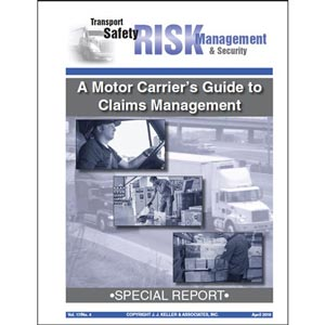 Special Report - A Motor Carrier's Guide to Claims Management