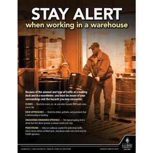 Stay Alert When Working in a Warehouse - Driver Awareness Safety Poster