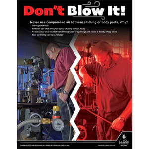 Don't Blow It Out - Workplace Safety Advisor Poster