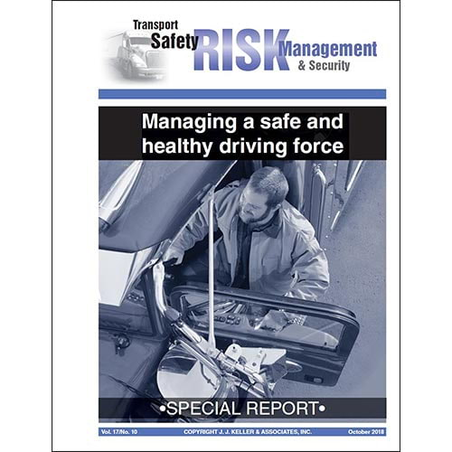 Special Report: Managing a Safe and Healthy Driving Force