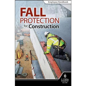 Fall Protection for Construction - Employee Handbook
