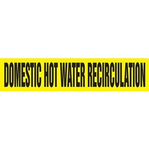 Domestic Hot Water Recirculation Pipe Marker - ASME/ANSI