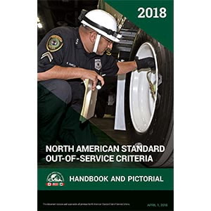 North American Standard Out-of-Service Criteria Handbook and Pictorial Edition