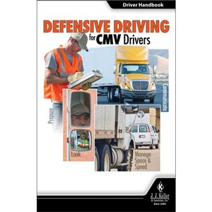 Defensive Driving for CMV Drivers - Driver Handbook