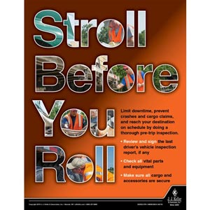 Stroll Before You Roll - Motor Carrier Safety Poster