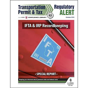 Special Report: IFTA and IRP Recordkeeping