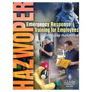 HAZWOPER Emergency Response Training for Employees - Employee Handbook